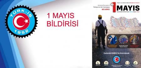 TÜRK-İŞ 1 MAYIS BİLDİRİSİ